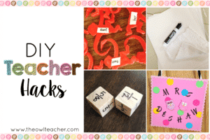 DIY Teacher Hacks