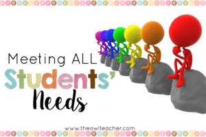 How to Meet ALL Students' Needs