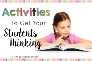 Activities to Get Your Students Thinking