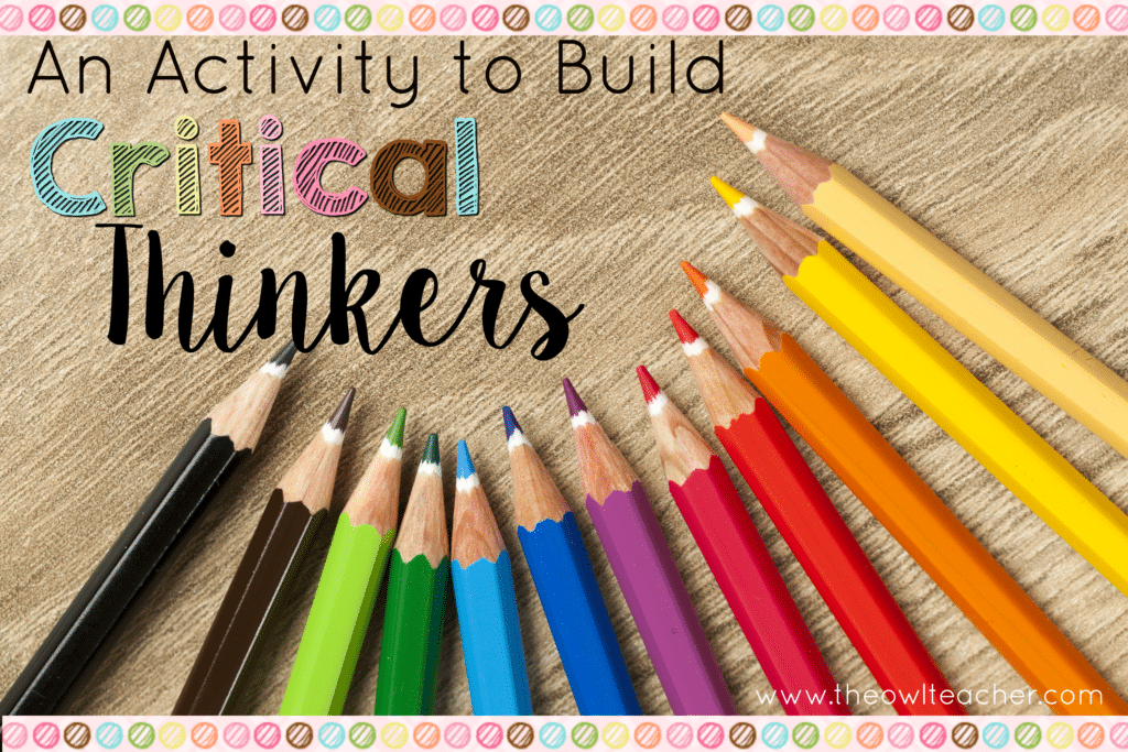 Tic-Tac-Toe:  An Activity to Build Critical Thinkers