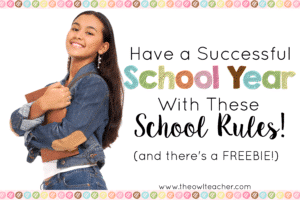 Have a Successful School Year with These School Rules!