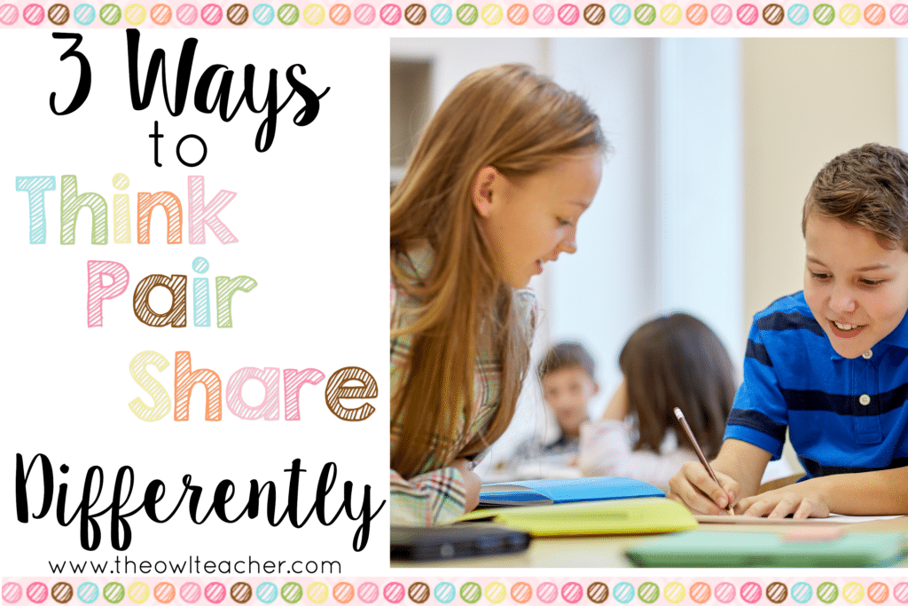3 Ways to Think-Pair-Share Differently