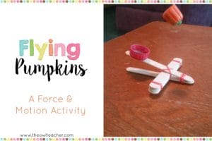 Flying Pumpkins:  A Force and Motion Activity