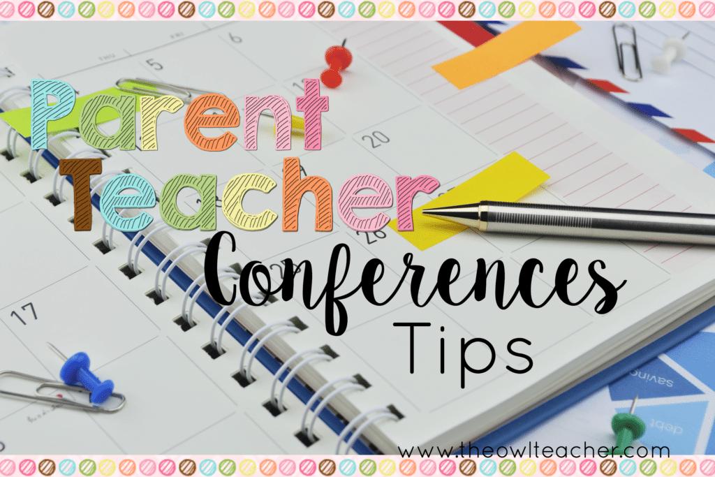 Tips for Parent Teacher Conferences