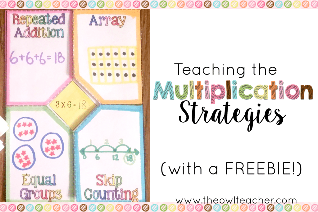 Presenting Multiplication Strategies with a few FREEBIES!