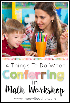 Meeting with students in small groups during guided math is important, but so is conferring during math workshop!  Here are 4 things you should do when conferring with your math students!