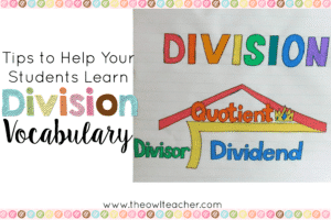 Teach the division math vocabulary in your elementary classroom with this one simple hack and tip! Plus it contains a free division anchor chart to download for your students!
