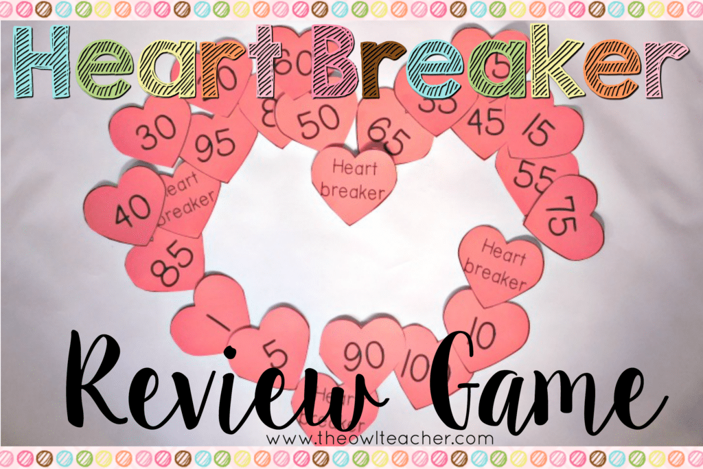 Heart Breaker:  A Review Game for Any Time