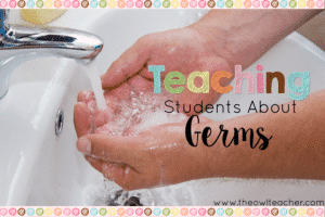 Teaching Students About Germs