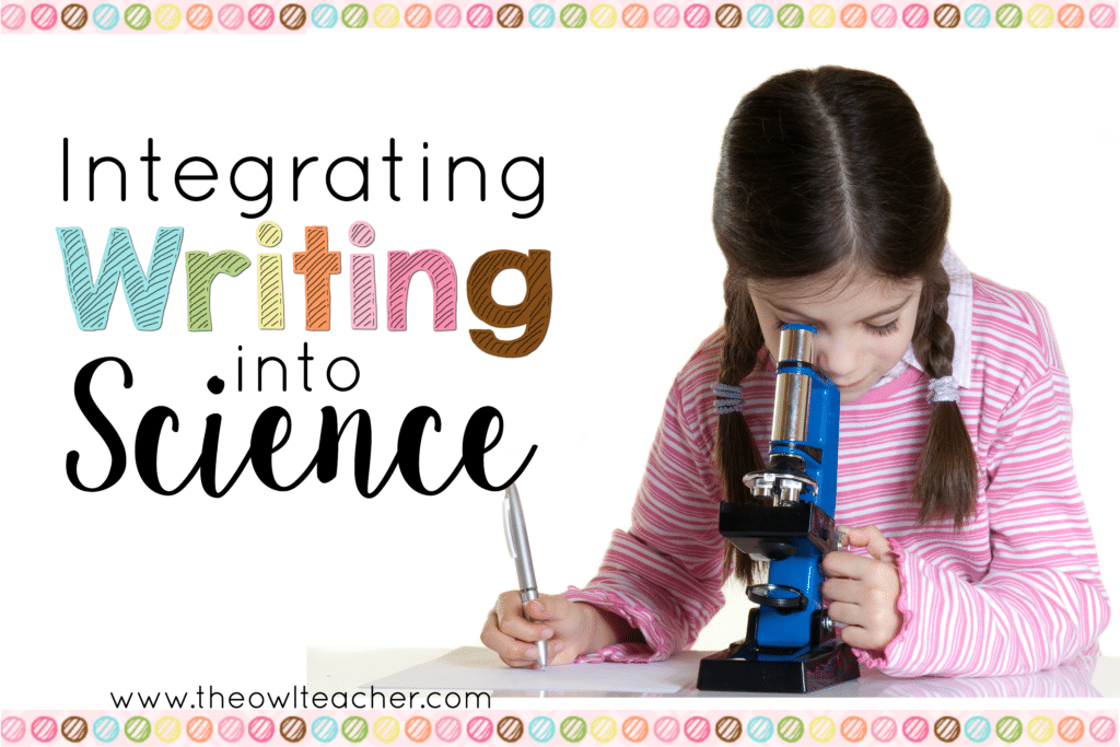 5 Ideas on How to Integrate Writing into Science