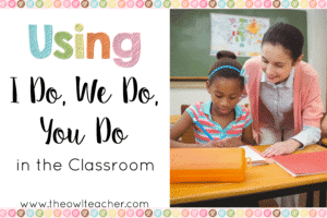 If you've been teaching for at least a couple of years now, then you're probably familiar with the gradual release of responsibility method of teaching. In this blog post, I explain how I Do, You Do, We Do works. Click through to read more about this instructional method!