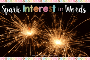 Spark Interest in Words