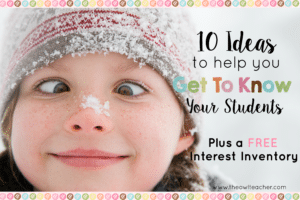 10 Ideas to Get to Know Your Students