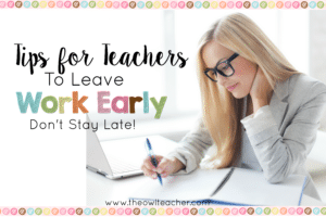 Tips to Leave Work Early