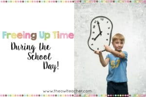 One of the age-old questions of teaching is about how teachers can free up time during the school day. While I know no one is perfect, and there are always miles of demands placed upon teachers, I've compiled a list of several things teachers can do to free up time in the classroom. Start saving yourself time NOW!