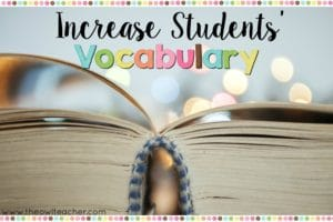 Increase Students' Vocabulary