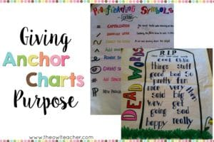 Giving Anchor Charts Purpose