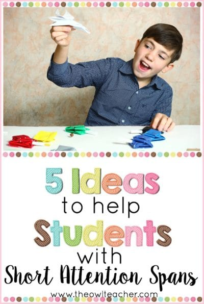 I know you have students with short attention spans in your class, so how are you supporting them? Our students with ADD or ADHD need special support to help them succeed, so this post outlines five ways that you can help meet the needs of your students who have short attention spans.