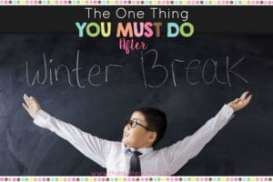 Returning to the classroom after winter break has its challenges, but there is one thing every teacher MUST do, and it is review the rules and procedures!