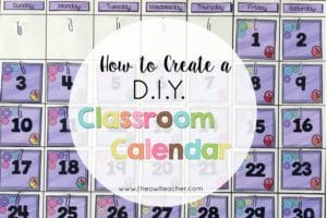 How to Create a DIY Classroom Calendar