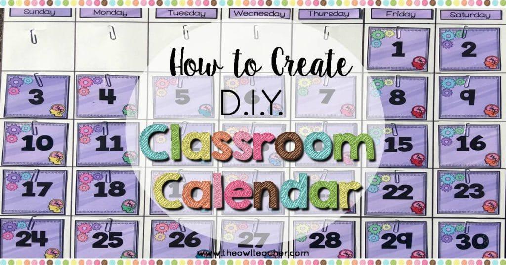 Diy Calendar For Classroom : How to create a diy classroom calendar the owl teacher