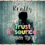 Can You Trust Resources From TpT?