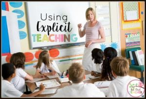 What is explicit teaching and how to do you use this teaching method in the classroom so that it is an effective method? Check out this blog post where I walk you through the everything you need to know to help you make explicit teaching successful in your classroom!