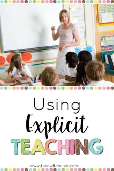 What is explicit teaching and how to do you use this teaching method in the classroom so that it is an effective method? Check out this blog post where I walk you through everything you need to know to help you make explicit teaching successful in your classroom!